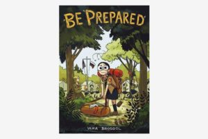 Be Prepared, by Vera Brosgol