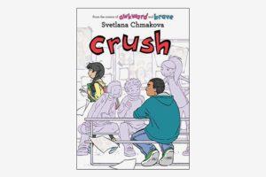 Crush (Berrybrook Middle School Book 3), by Svetlana Chmakova
