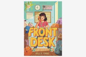 Front Desk, by Kelly Yang