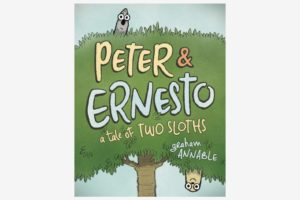 Peter and Ernesto: A Tale of Two Sloths, by Graham Annable