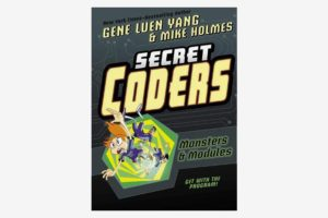 Secret Coders series, by Gene Luen Yang