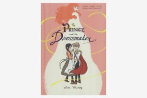 The Prince and the Dressmaker, by Jen Wang